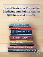Download this eBook Board Review in Preventive Medicine and Public Health