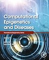 Download this eBook Computational Epigenetics and Diseases