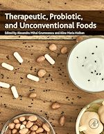Download this eBook Therapeutic, Probiotic, and Unconventional Foods