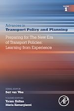 Download this eBook Preparing for the New Era of Transport Policies: Learning from Experience