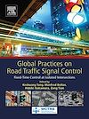 Download this eBook Global Practices on Road Traffic Signal Control