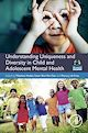 Download this eBook Understanding Uniqueness and Diversity in Child and Adolescent Mental Health