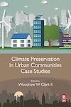 Download this eBook Climate Preservation in Urban Communities Case Studies