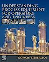 Download this eBook Understanding Process Equipment for Operators and Engineers