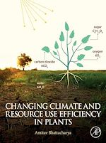 Download this eBook Changing Climate and Resource use Efficiency in Plants