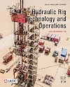 Download this eBook Hydraulic Rig Technology and Operations