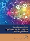 Télécharger le livre :  Fundamentals of Optimization Techniques with Algorithms