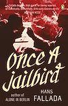 Télécharger le livre :  Once a Jailbird