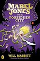 Download this eBook Mabel Jones and the Forbidden City