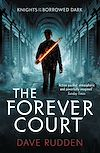 Download this eBook The Forever Court (Knights of the Borrowed Dark Book 2)