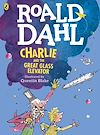 Télécharger le livre :  Charlie and the Great Glass Elevator (colour edition)