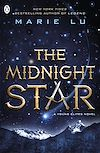 Télécharger le livre :  The Midnight Star (The Young Elites book 3)