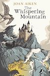 Download this eBook The Whispering Mountain (Prequel to the Wolves Chronicles series)