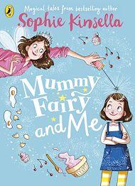 Téléchargez le livre :  Mummy Fairy and Me