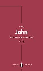 Téléchargez le livre :  John (Penguin Monarchs)