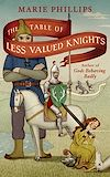 Télécharger le livre :  The Table Of Less Valued Knights