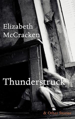 Téléchargez le livre :  Thunderstruck & Other Stories