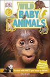 Télécharger le livre :  Wild Baby Animals