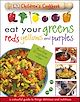 Download this eBook Eat Your Greens Reds Yellows and Purples