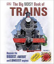 Téléchargez le livre :  The Big Noisy Book of Trains