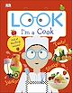 Download this eBook Look I'm A Cook