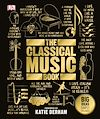 Download this eBook The Classical Music Book