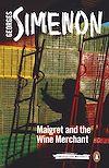 Télécharger le livre :  Maigret and the Wine Merchant