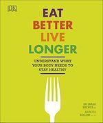Download this eBook Eat Better, Live Longer