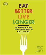 Download the eBook: Eat Better, Live Longer