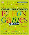 Download this eBook Computer Coding Python Games for Kids