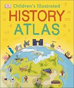 Download this eBook Children's Illustrated History Atlas