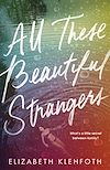 Download this eBook All These Beautiful Strangers