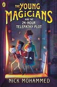 Téléchargez le livre :  The Young Magicians and the 24-Hour Telepathy Plot