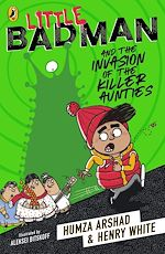 Download this eBook Little Badman and the Invasion of the Killer Aunties