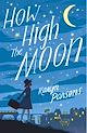 Download this eBook How High The Moon
