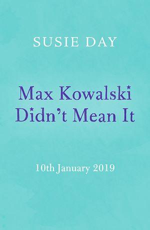 Téléchargez le livre :  Max Kowalski Didn't Mean It