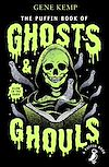Download this eBook The Puffin Book of Ghosts And Ghouls