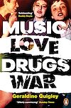 Télécharger le livre :  Music Love Drugs War