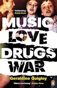 Téléchargez le livre :  Music Love Drugs War
