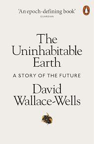 Téléchargez le livre :  The Uninhabitable Earth