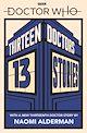 Download this eBook Doctor Who: Thirteen Doctors 13 Stories