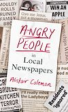 Download this eBook Angry People in Local Newspapers