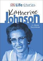 Download this eBook DK Life Stories Katherine Johnson