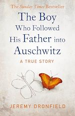 Download this eBook The Boy Who Followed His Father into Auschwitz