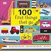 Télécharger le livre :  100 First Things That Go