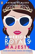 Téléchargez le livre :  American Royals 2