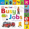 Télécharger le livre :  My First Busy Jobs Let's Go To Work