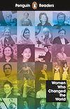 Télécharger le livre :  Penguin Readers Level 4: Women Who Changed the World (ELT Graded Reader)