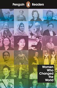 Téléchargez le livre :  Penguin Readers Level 4: Women Who Changed the World (ELT Graded Reader)
