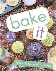 Téléchargez le livre :  Bake It